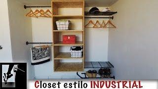 Closet estilo INDUSTRIAL - Fácil de hacer!!