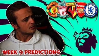 My Premier League 2018/19 WEEK 9 PREDICTIONS!