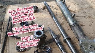 "Cara Mengganti Seal/Repair kit Racksteer Powersteering Avanza/xenia ""part 1"""