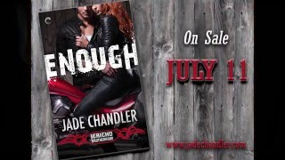 Enough Trailer by Jade Chandler