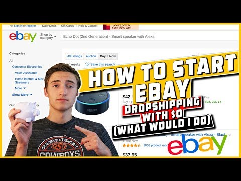 How To Start Ebay Dropshipping With $0 (What Would I Do)