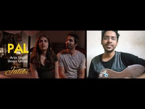 Pal – Jalebi | Arijit Singh | Shreya Ghoshal | Javed – Mohsin | Cover By Souvik