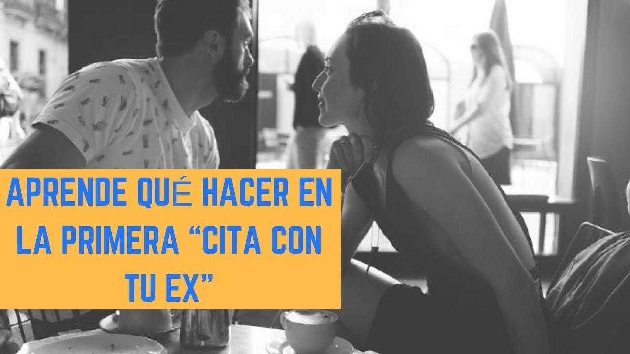 Primera Cita Con Tu Ex