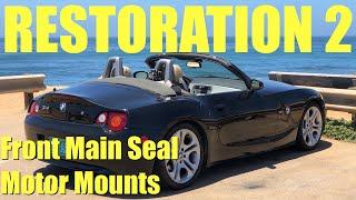 BMW Z4 Restoration 2: Front Main Seal, Motor Mounts, Serpentine Belts