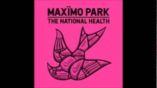 Take Me Home - Maximo Park