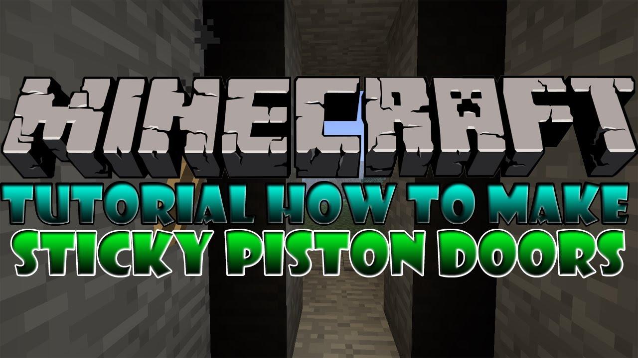 minecraft how to make a sticky piston door