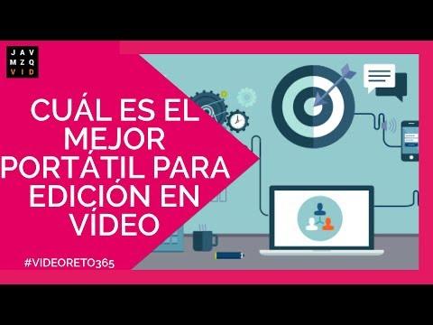Cuál es el mejor portátil para edicion de video 2019 - #videomarketing