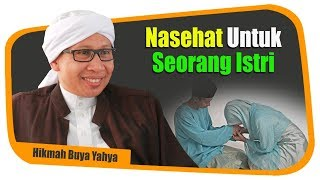 Nasehat untuk Seorang Istri - Hikmah Buya Yahya