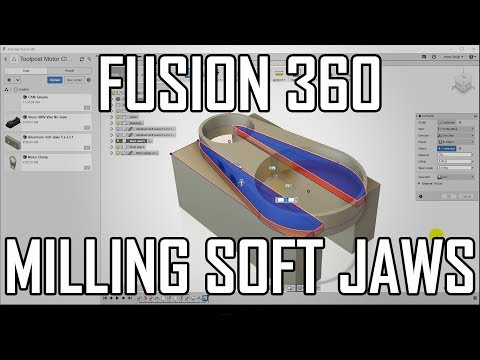 How To CNC Mill Soft Jaws with Fusion 360