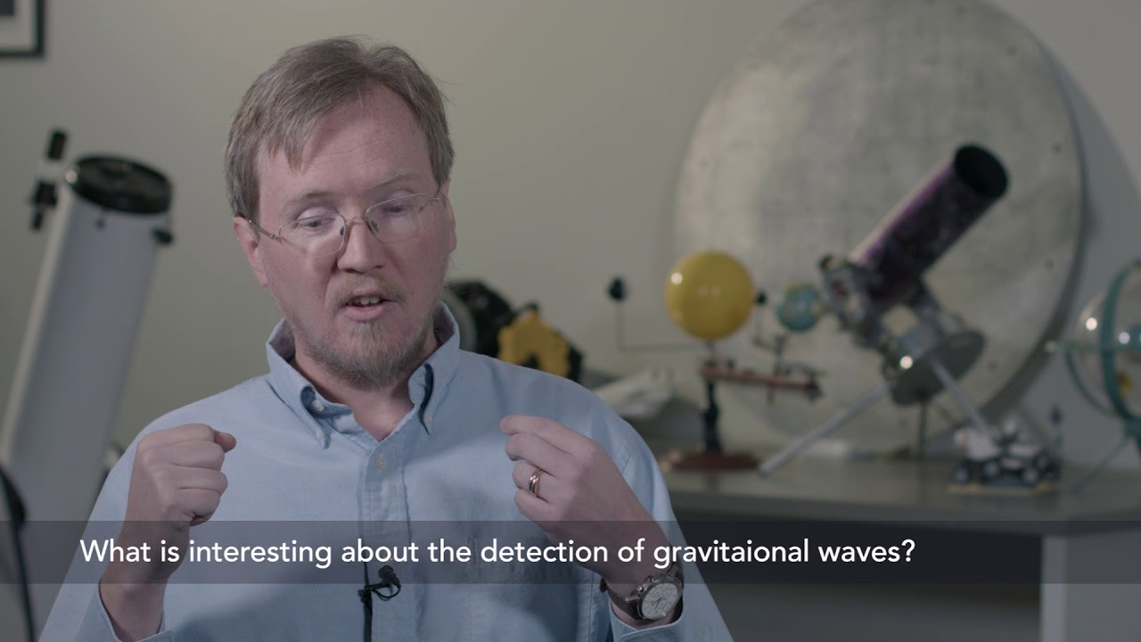"""Astro101 - """"What is interesting about the detection of gravitational waves?"""""""