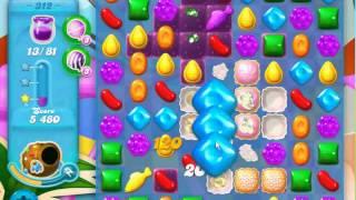 Candy Crush Soda Saga level 312 (3 star, No boosters)
