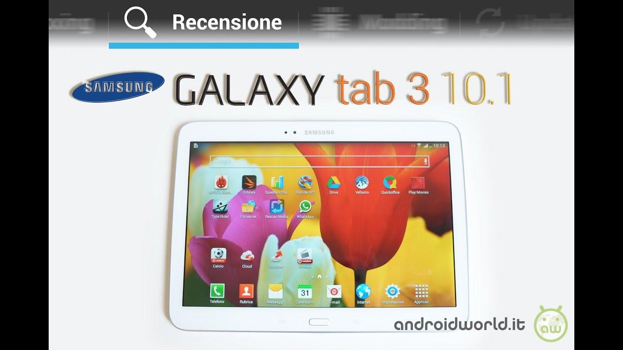 samsung galaxy tab 3 10 1 recensione in italiano by