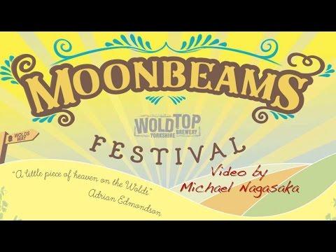 Video Montage -  Moonbeams Festival 2016