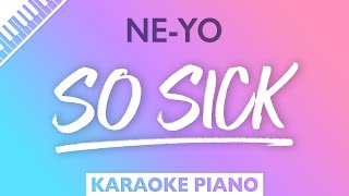 Download Ne-Yo - So Sick (Karaoke Piano)