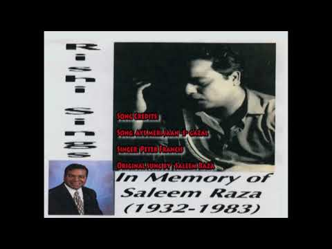 Aye meri jaan e gazal  Cover by Peter Francis (Tribute to Saleem Raza)