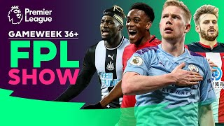 Are Manchester City assets the way forward? | The FPL Show | Gameweek 36+