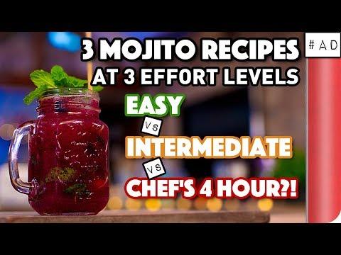 3 Mojito Recipes at 3 Effort Levels | Easy vs Intermediate vs Chef's 4 Hour?!