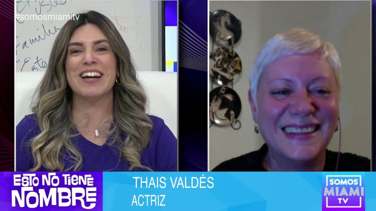 La actriz cubana Tahis Valdés lo cuenta todo después de 17 años fuera de Cuba