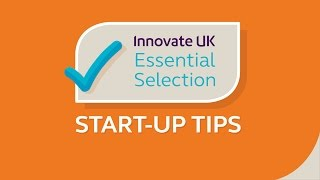 START-UPS: Innovate UK's Essential Tips for Start-Ups