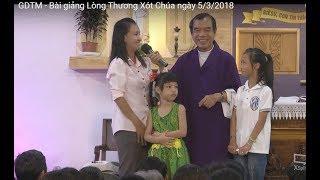 GDTM - Bài giảng Lòng Thương Xót Chúa ngày 5/3/2018