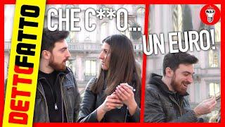 Che Cu..! Trovato un Euro! -  DETTO FATTO EP.14 - theShow