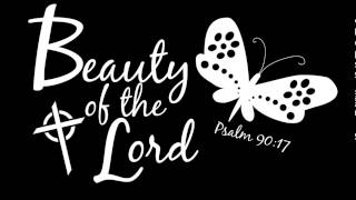 Beauty Of The Lord - Desperation Band