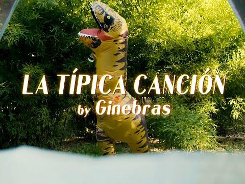 Ginebras - La típica canción (Videoclip oficial)