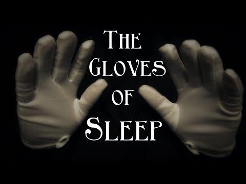 The Gloves of Sleep