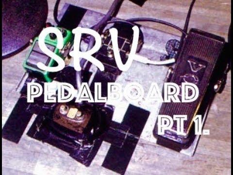 STEVIE RAY VAUGHAN PEDALBOARD TONES - PART 1