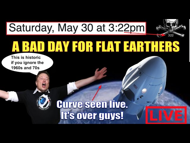 A BAD DAY FOR FLAT EARTHERS THANKS TO SPACEX CURVE FOOTAGE ACCORDING TO MSM