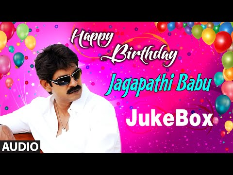 Jagapathi Babu II Birthday Jukebox II Telugu Super Hits