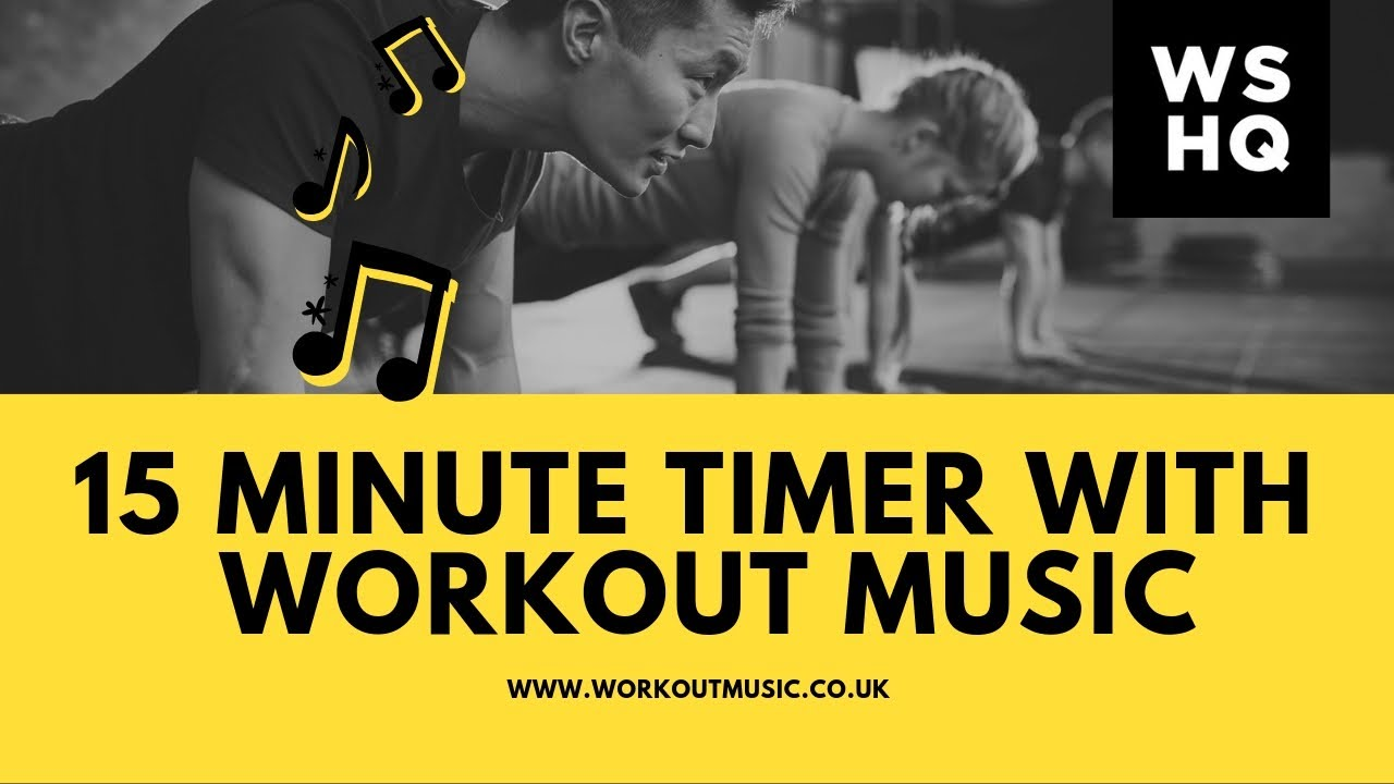 15 Minute Countdown Timer With Workout Music