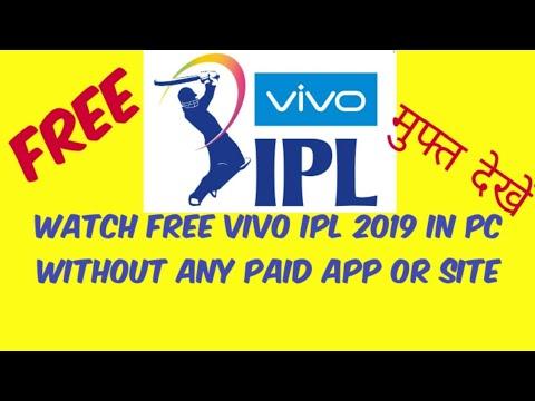 How To Watch Ipl Live Free On Pc Laptop | Vivo Ipl 2019 Free Live Streaming