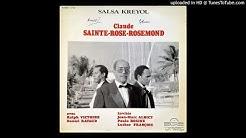 Claude SAINTE-ROSE-ROSEMOND: SÉ POU FRÈ MWEN(SALSA)-A/C: C.STE-ROSE-ROSEMOND-CHANT: Marius PRIAM