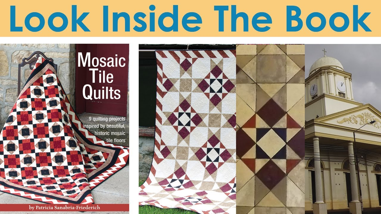 Look Inside Mosaic Tile Quilts - YouTube : tile quilt - Adamdwight.com