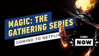 Avengers Directors Producing Animated Magic: The Gathering Series - IGN Now