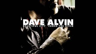 "Dave Alvin - ""Beautiful City"