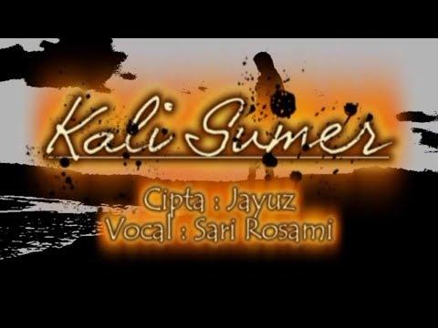 Sari Rosami - Kali Sumer