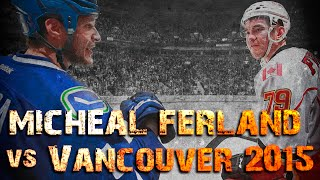 Micheal Ferland vs Vancouver - 2015 Playoffs