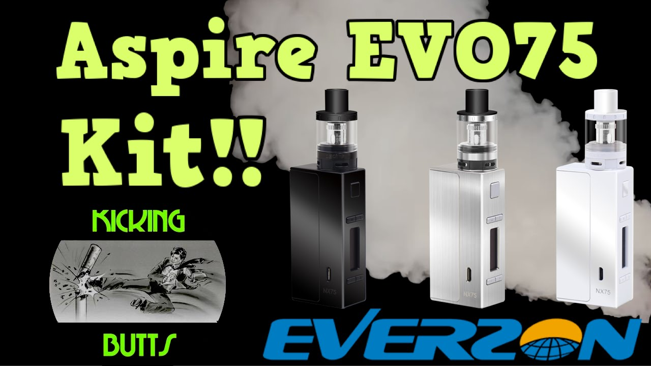 Aspire Evo75 Kit! Great For Beginners AND Veterans!! Quit Smoking, Start  Vaping!! Kicking Butts!!!