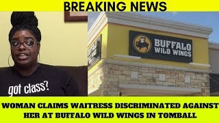 Buffalo Wild Wings Worker Fired For Making Racist Comment While Checking A Black Women's I.D
