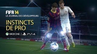 FIFA14 - Journal des Développeurs - Instincts de pro