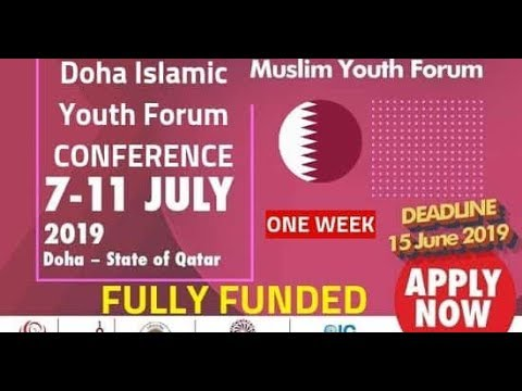 Doha Islamic Youth Forum 2019 Qatar | Fully Funded | How to apply,  Importance, submit