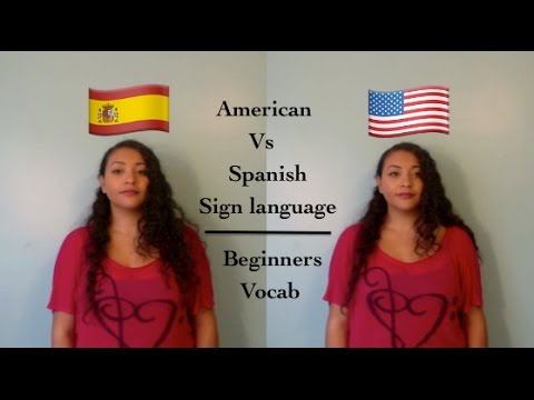 American vs Spanish Sign Language: Beginners Vocab