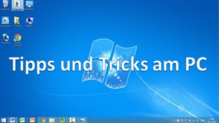 Tipps und Tricks am PC - Grundlagen Computer