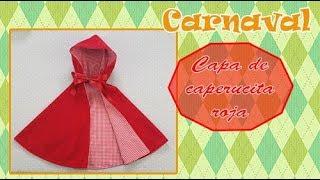 Carnaval, como hacer una  Capa de caperucita roja