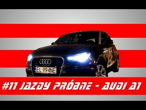 #11 Jazdy próbne - Test Audi A1 Sportback 1.2 TFSI 86 KM