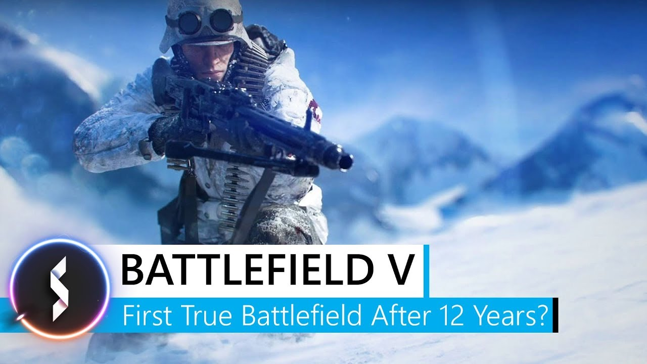 Battlefield V   First True Battlefield After 12 Years    YouTube Battlefield V   First True Battlefield After 12 Years