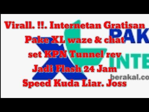 viraall-..!-internetan-gratisan-xl-waze-&-chat-jadi-flash-||-kpn-tunnel-rev-#xl-#waze-#chat-#umam96