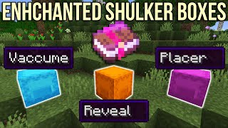Minecraft : Enchanted Shulker Boxes (Inventory Update Suggestions)